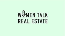 Women Talk Real Estate branding looks to raise profile of women in the property industry