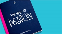 New book The Way to Design looks to teach designers about business